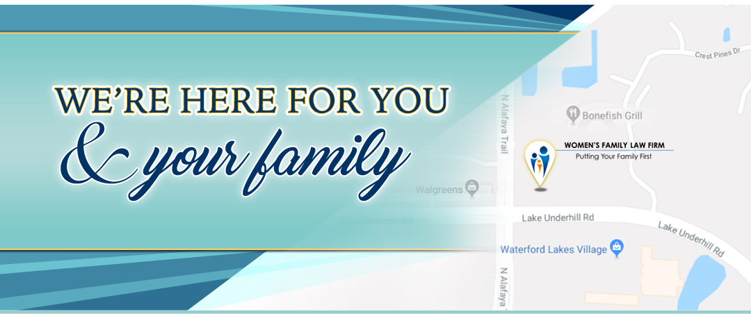 Central Florida Orlando family law Firm Waterford Lakes Orlando | Women's Family Law firm East Orlando Location | Strong Women Lawyer | Orlando Divorce Attorney and Family Law Attorney